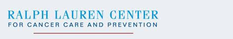 Ralph Lauren Center for Cancer Care and Prevention